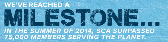 In the Summer of 2014, SCA Surpassed 75,000 Members Serving the Planet