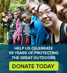 Donate today to celebrate 59 years of protecting the great outdoors.