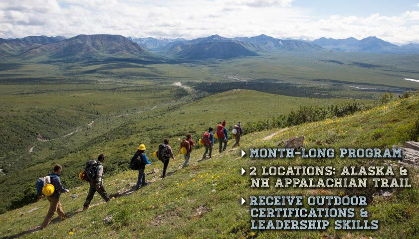 Month-long program, 2 locations: Alaska and Appalachian Trail in NH, Receive Outdoor Certifications and Leadership Skills